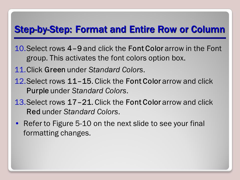 Step-by-Step: Format and Entire Row or Column