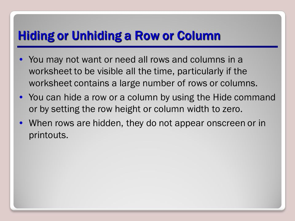 Hiding or Unhiding a Row or Column
