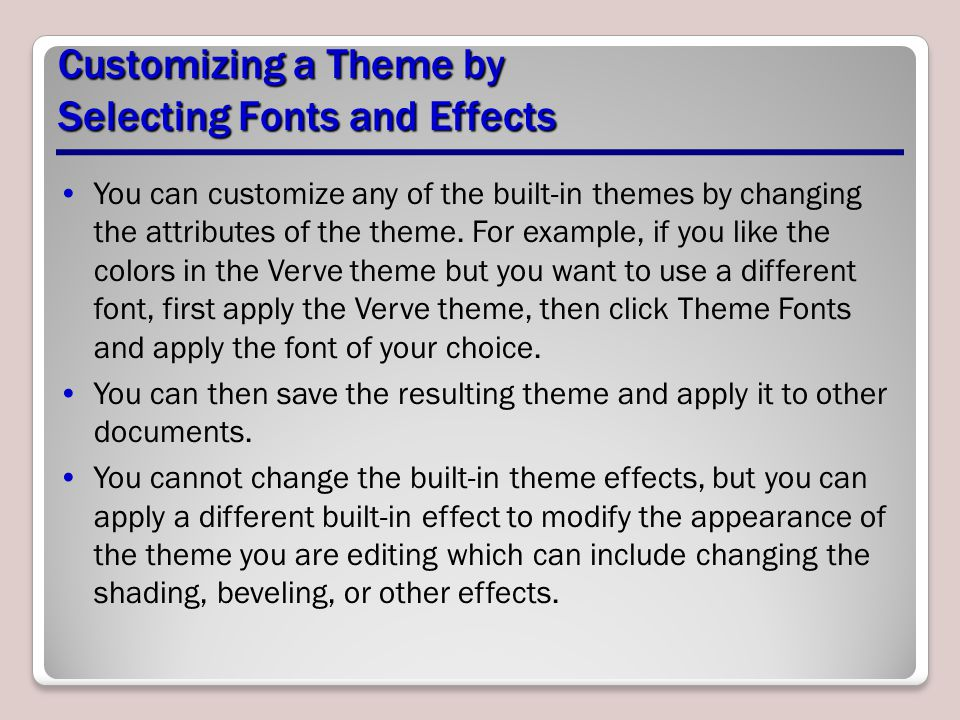 Customizing a Theme by Selecting Fonts and Effects