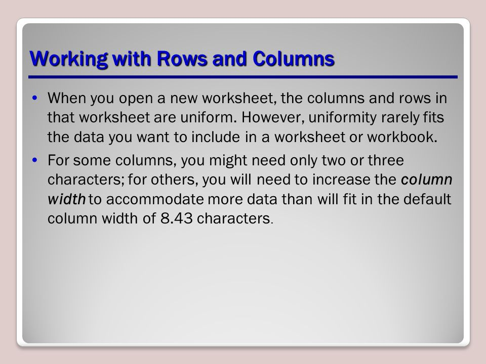 Working with Rows and Columns
