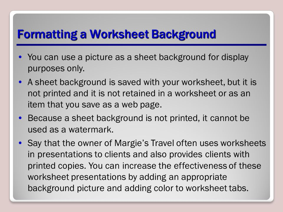 Formatting a Worksheet Background