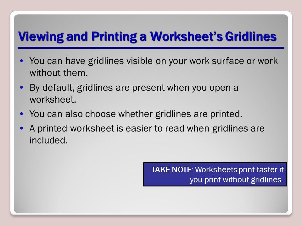 Viewing and Printing a Worksheet's Gridlines