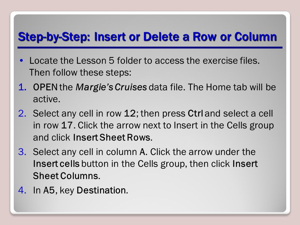 Step-by-Step: Insert or Delete a Row or Column