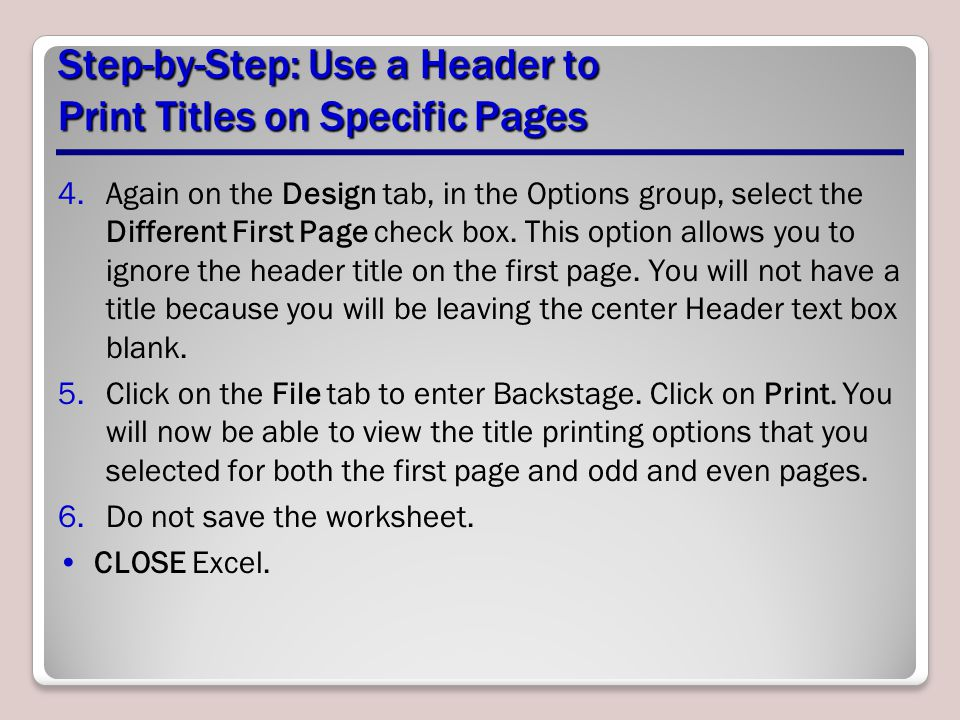Step-by-Step: Use a Header to Print Titles on Specific Pages