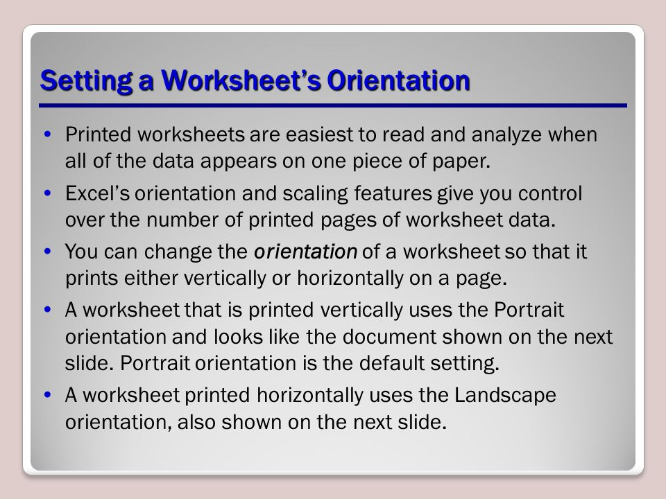 Setting a Worksheet's Orientation