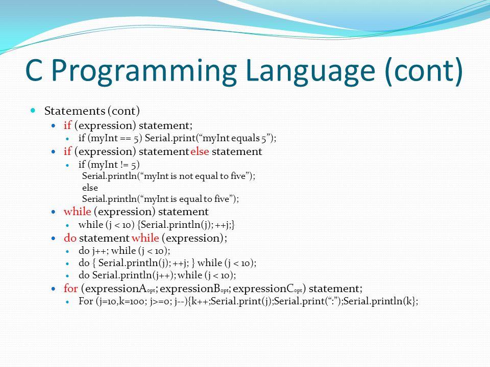 C Programming Language (cont)
