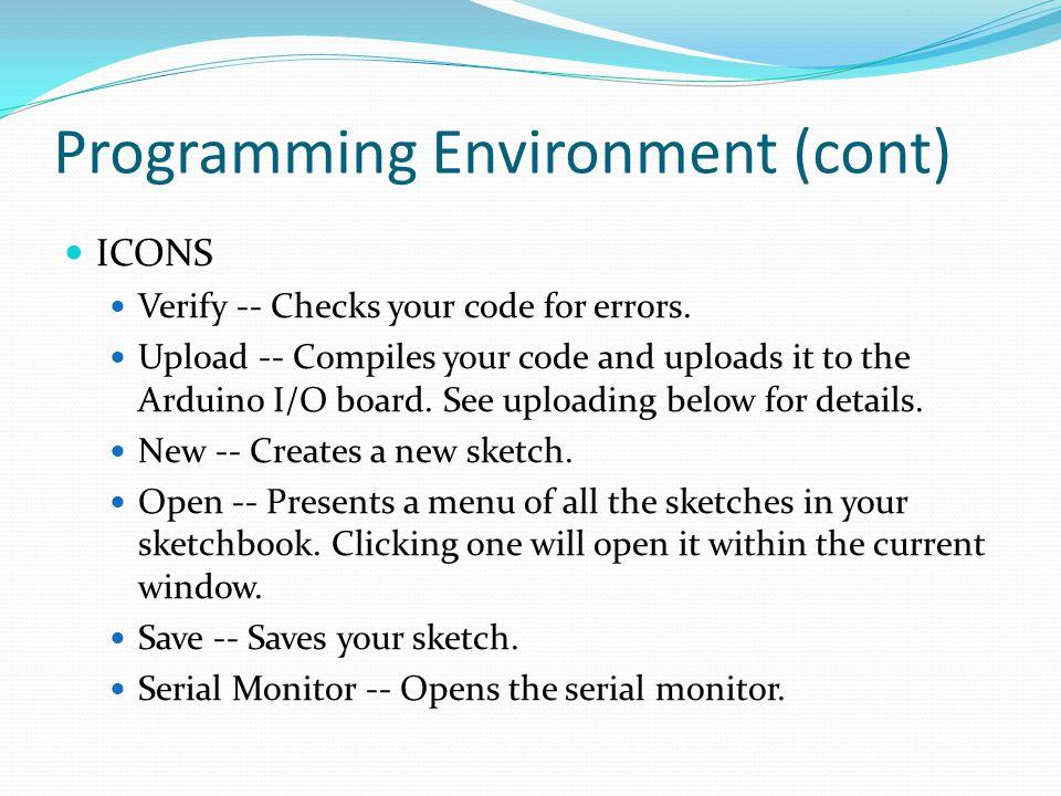 Programming Environment (cont)