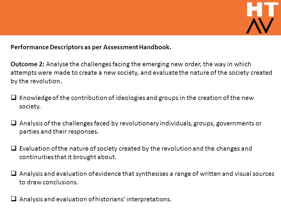 Performance Descriptors as per Assessment Handbook.