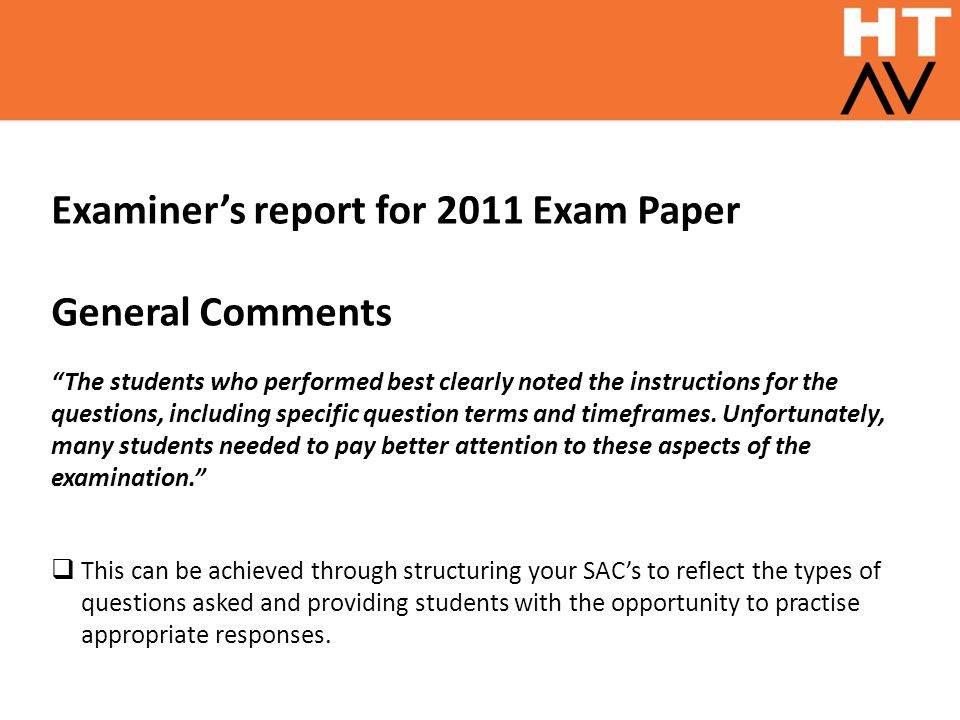Examiner's report for 2011 Exam Paper General Comments