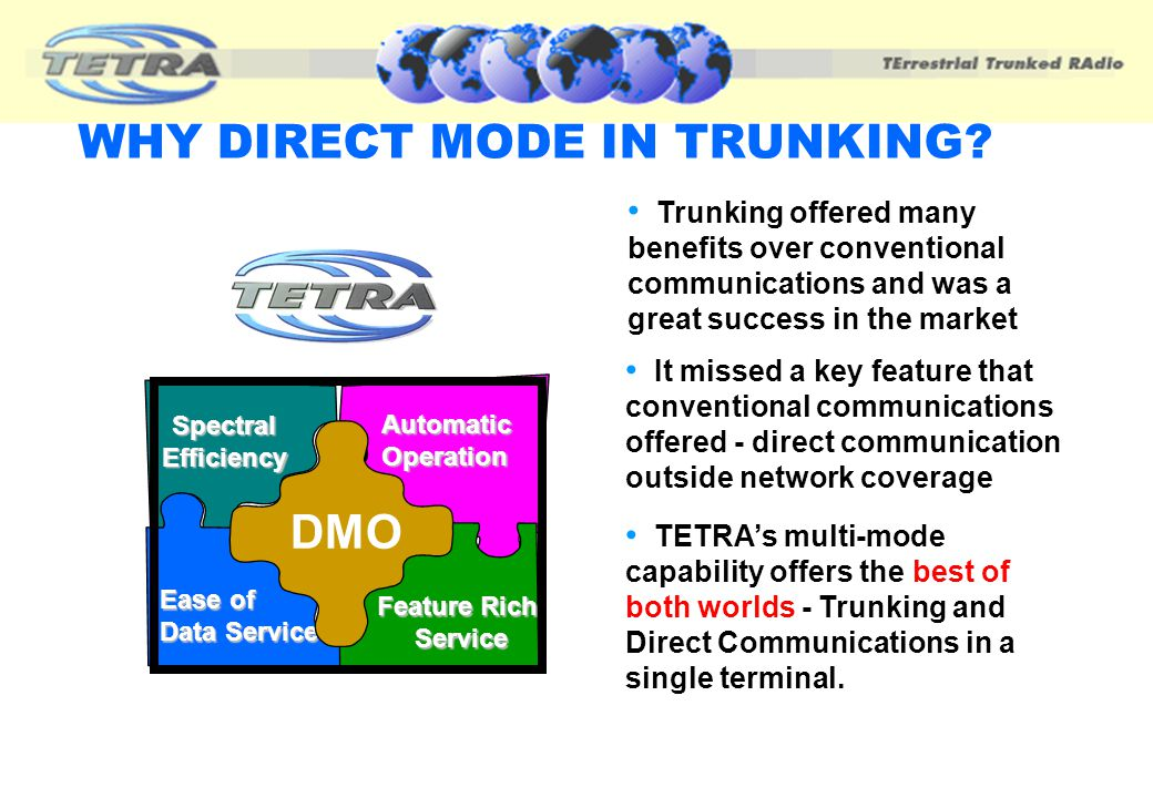 WHY DIRECT MODE IN TRUNKING