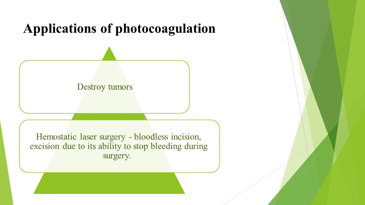 Applications of photocoagulation