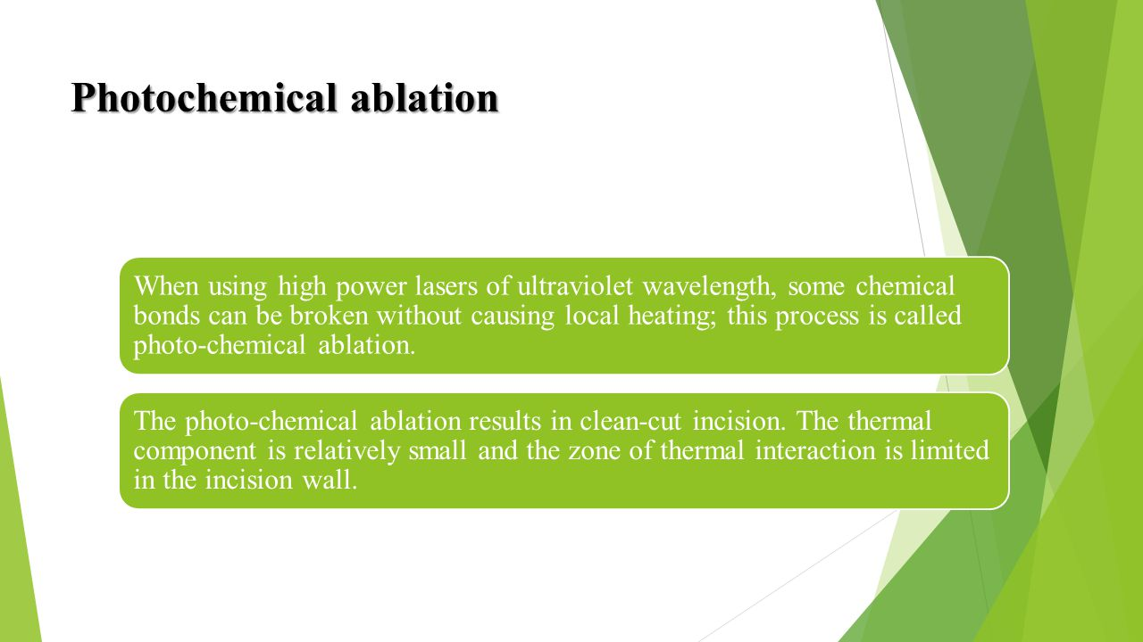 Photochemical ablation