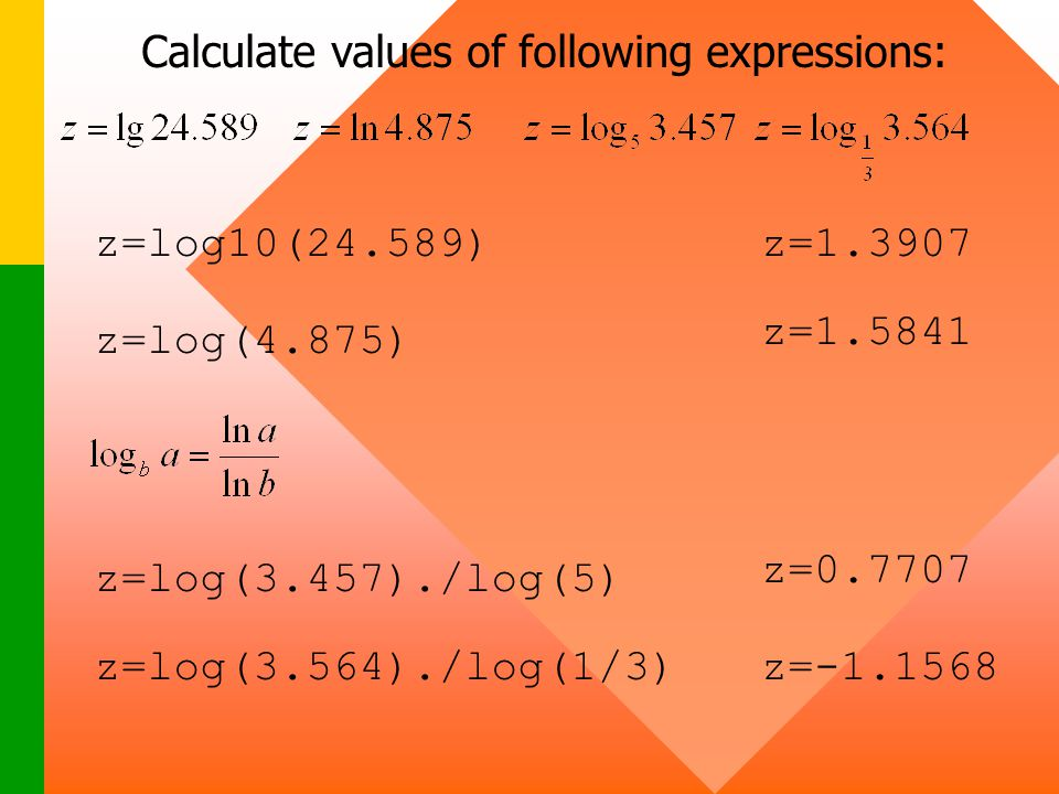 Calculate values of following expressions: