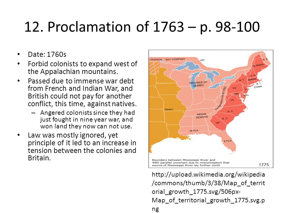 12. Proclamation of 1763 – p. 98-100 Date: 1760s