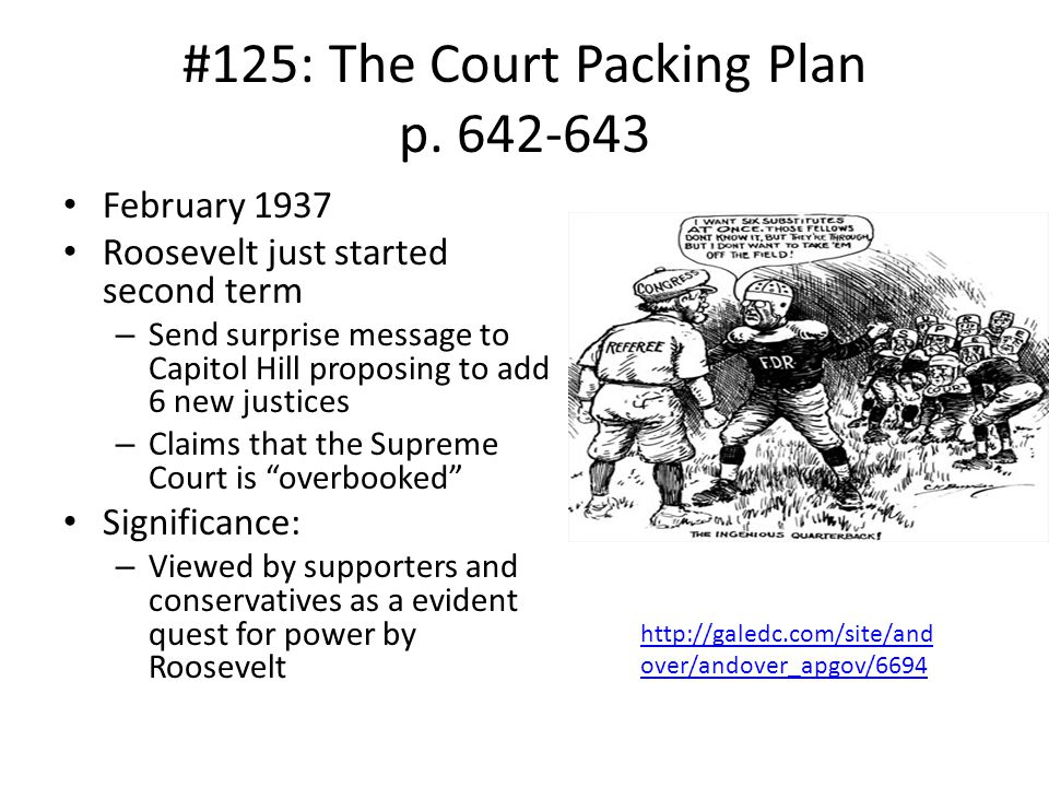 #125: The Court Packing Plan p. 642-643