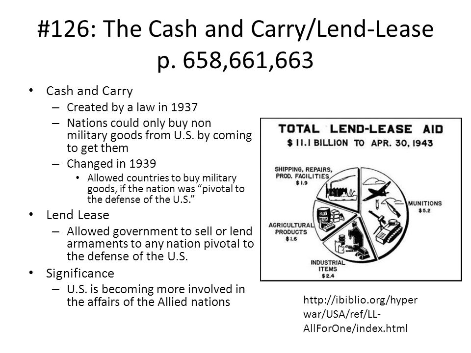 #126: The Cash and Carry/Lend-Lease p. 658,661,663
