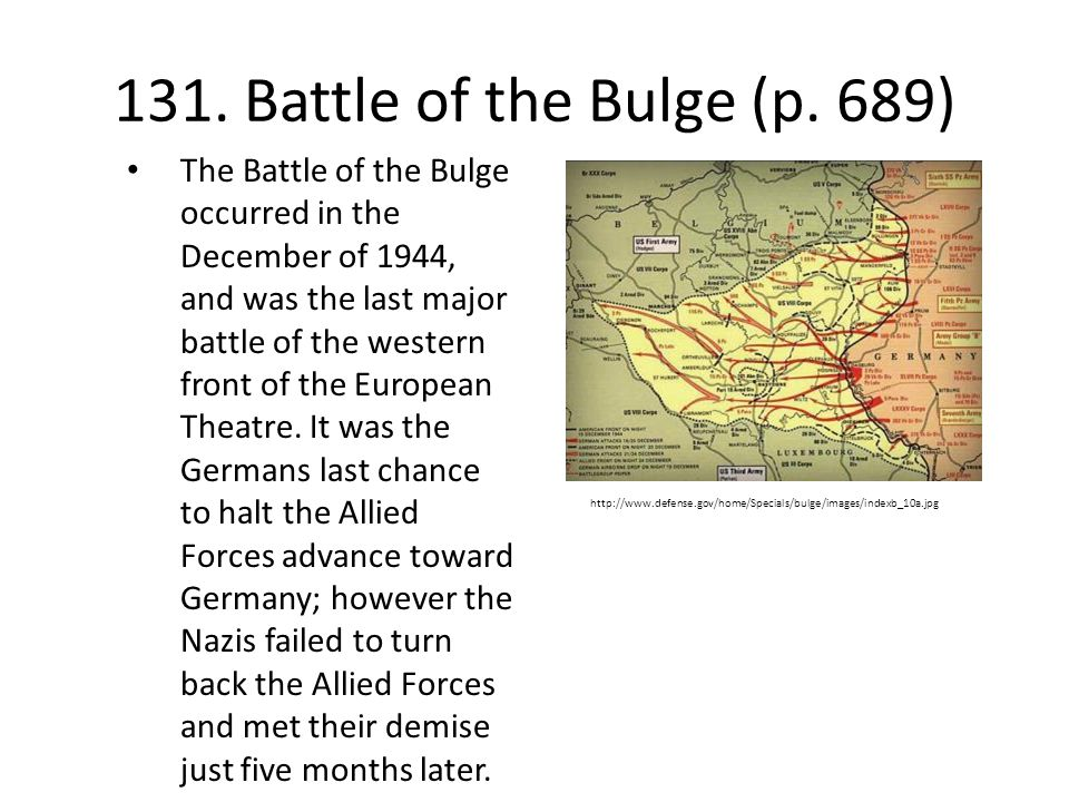 131. Battle of the Bulge (p. 689)