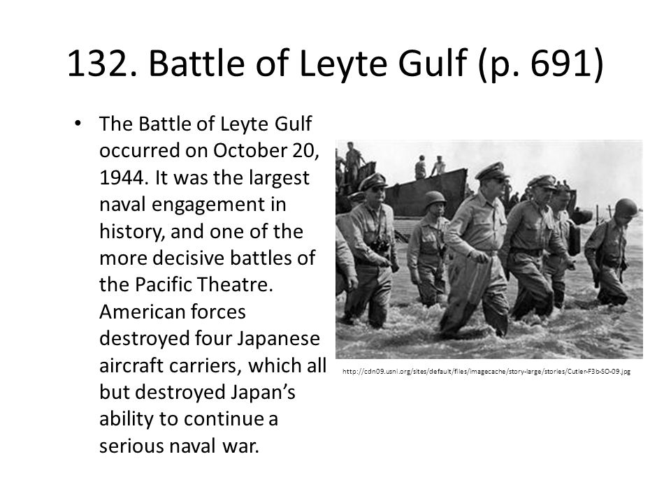 132. Battle of Leyte Gulf (p. 691)