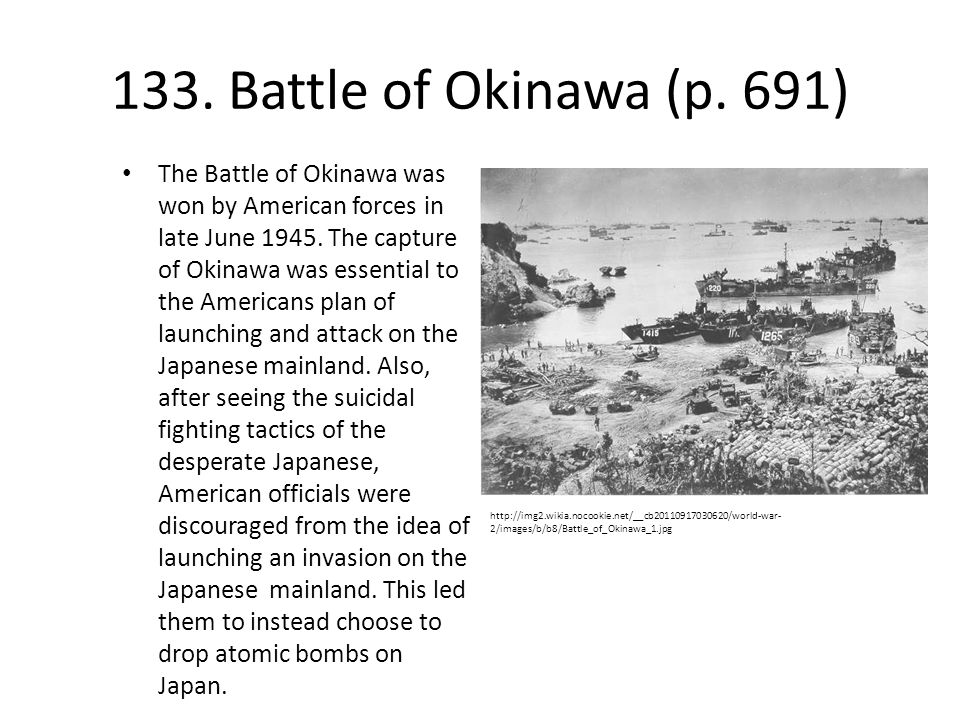 133. Battle of Okinawa (p. 691)