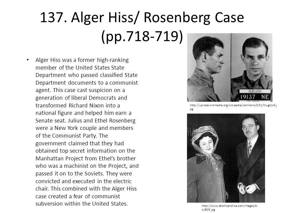 137. Alger Hiss/ Rosenberg Case (pp.718-719)