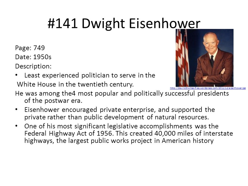 #141 Dwight Eisenhower Page: 749 Date: 1950s Description:
