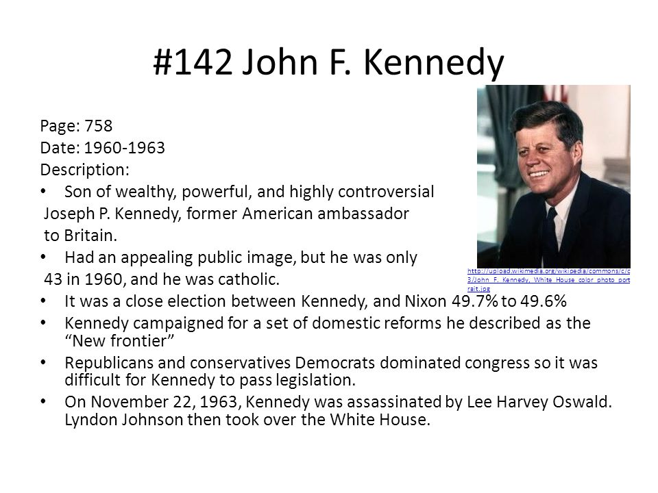 #142 John F. Kennedy Page: 758 Date: 1960-1963 Description: