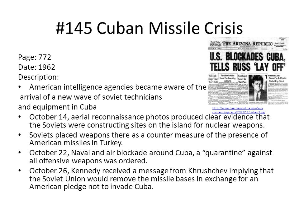 #145 Cuban Missile Crisis Page: 772 Date: 1962 Description: