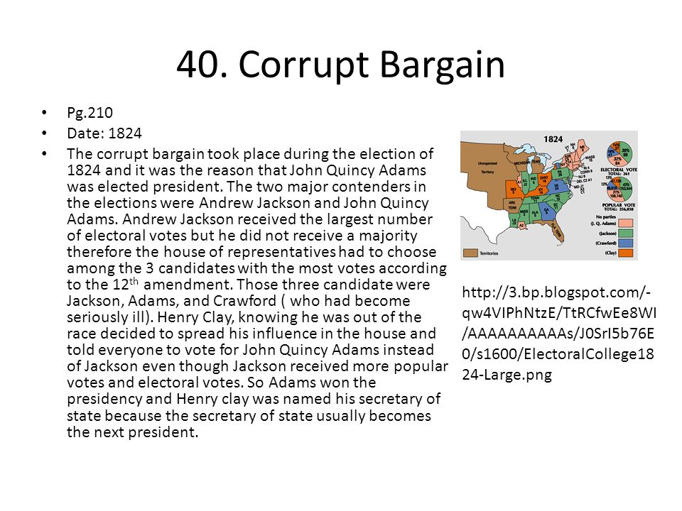 40. Corrupt Bargain Pg.210 Date: 1824
