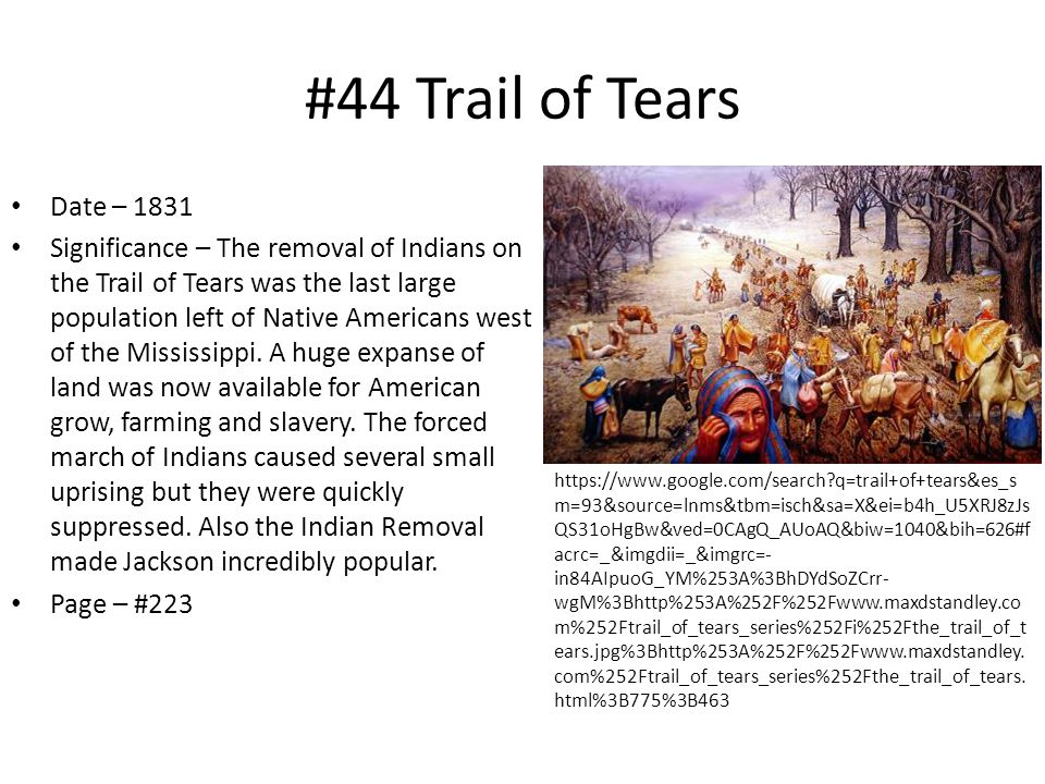 #44 Trail of Tears Date – 1831.