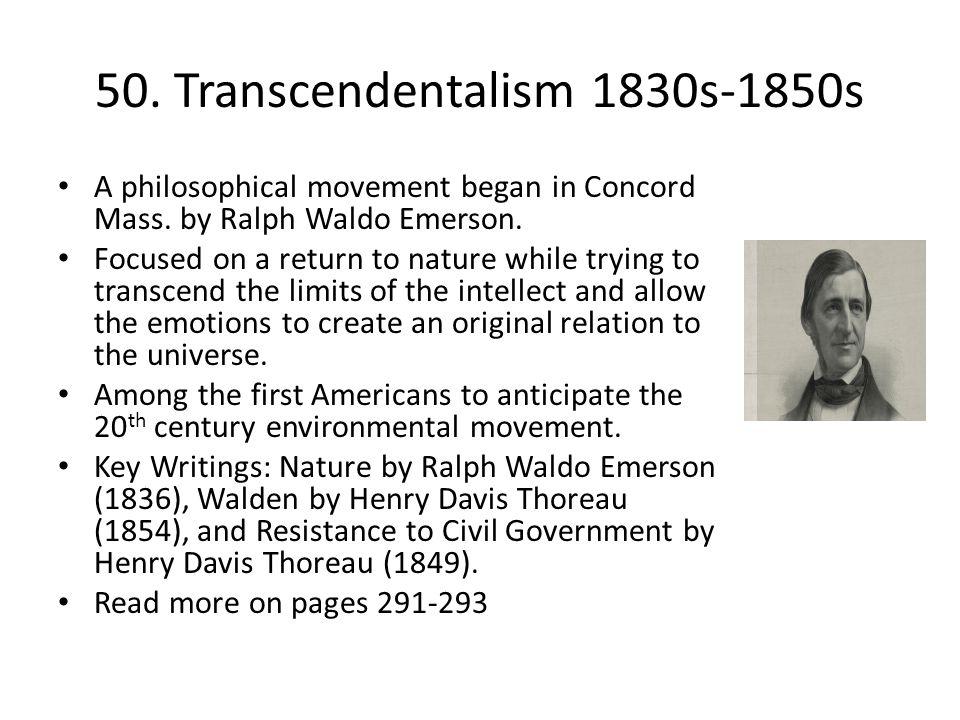 50. Transcendentalism 1830s-1850s