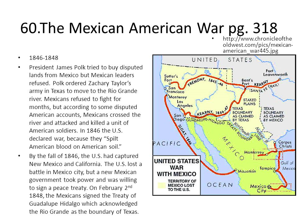 60.The Mexican American War pg. 318