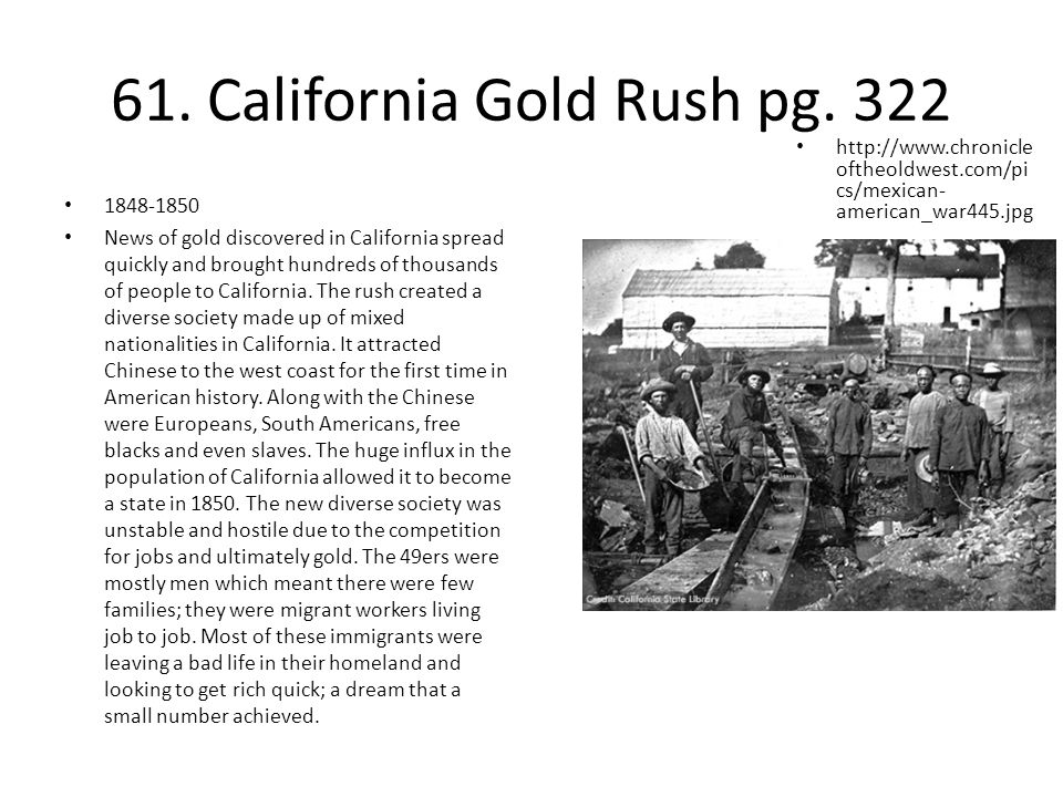61. California Gold Rush pg. 322