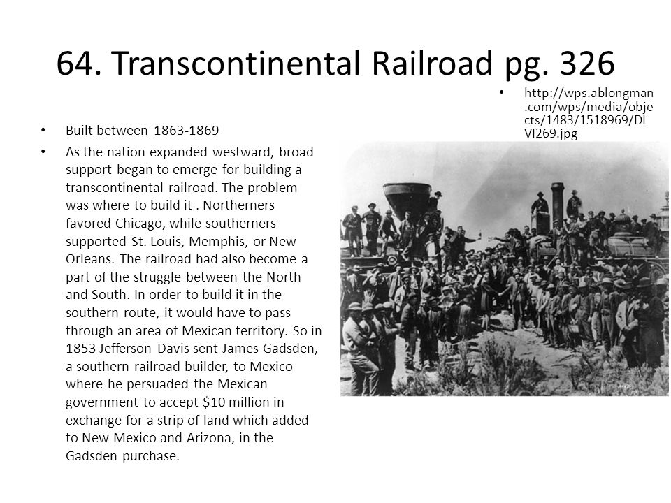 64. Transcontinental Railroad pg. 326