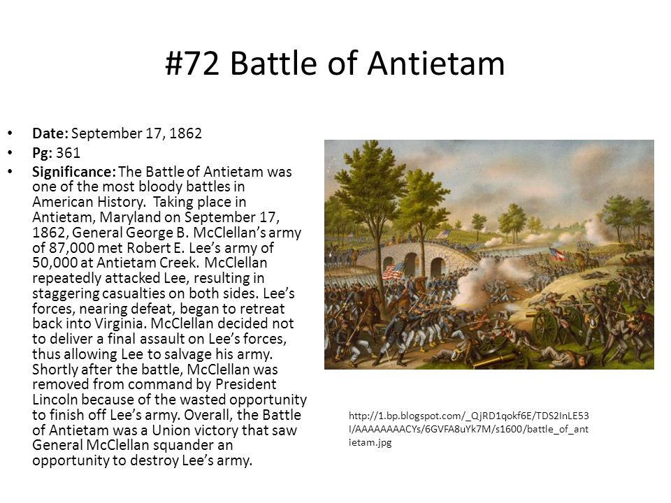 #72 Battle of Antietam Date: September 17, 1862 Pg: 361