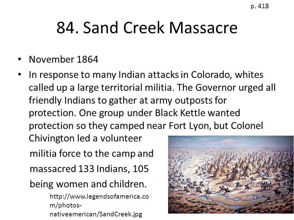 84. Sand Creek Massacre November 1864