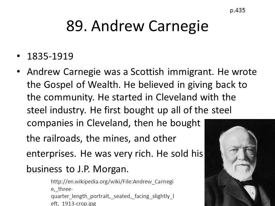 p.435 89. Andrew Carnegie. 1835-1919.