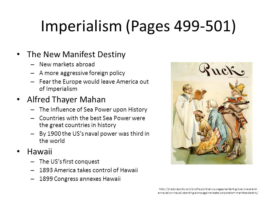 Imperialism (Pages 499-501) The New Manifest Destiny