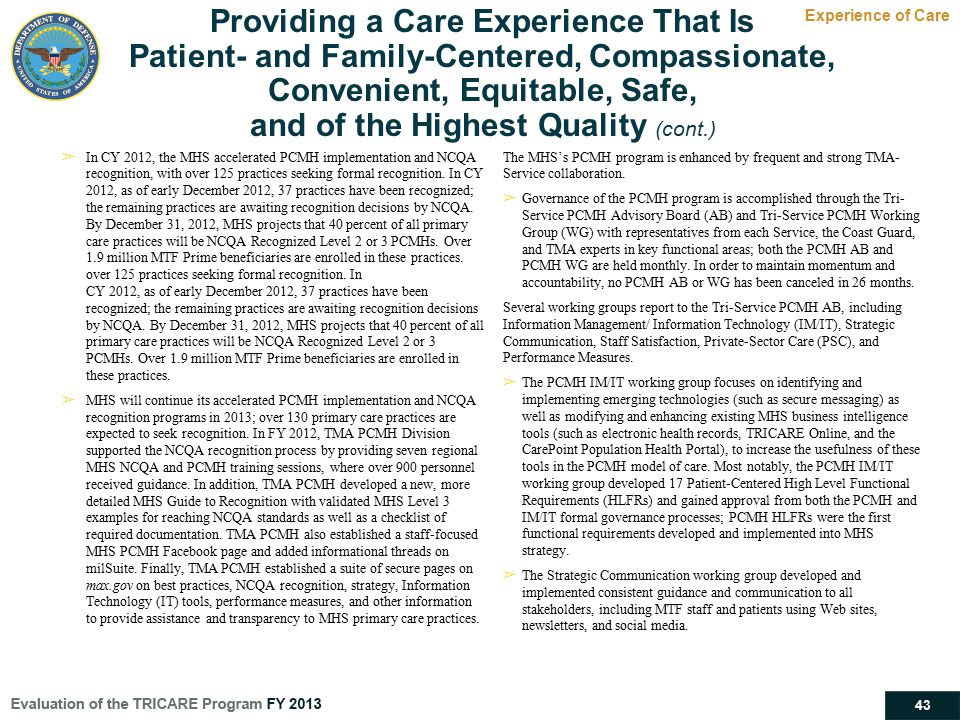 Providing a Care Experience That Is Patient- and Family-Centered, Compassionate, Convenient, Equitable, Safe, and of the Highest Quality (cont.)