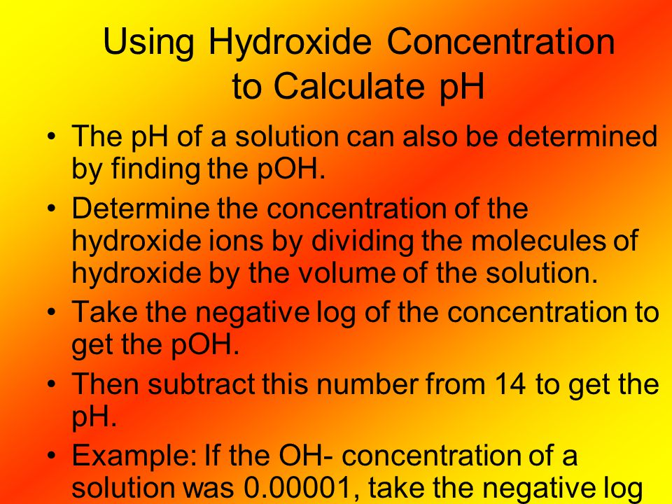 Using Hydroxide Concentration to Calculate pH