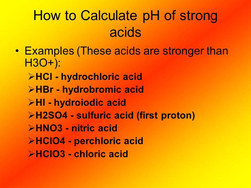 How to Calculate pH of strong acids