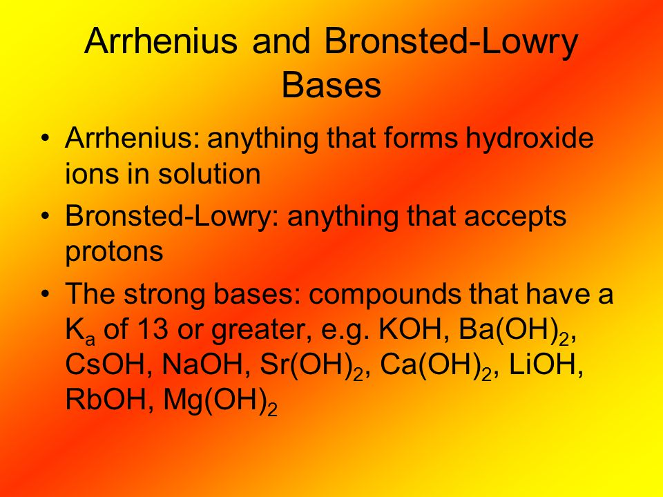 Arrhenius and Bronsted-Lowry Bases