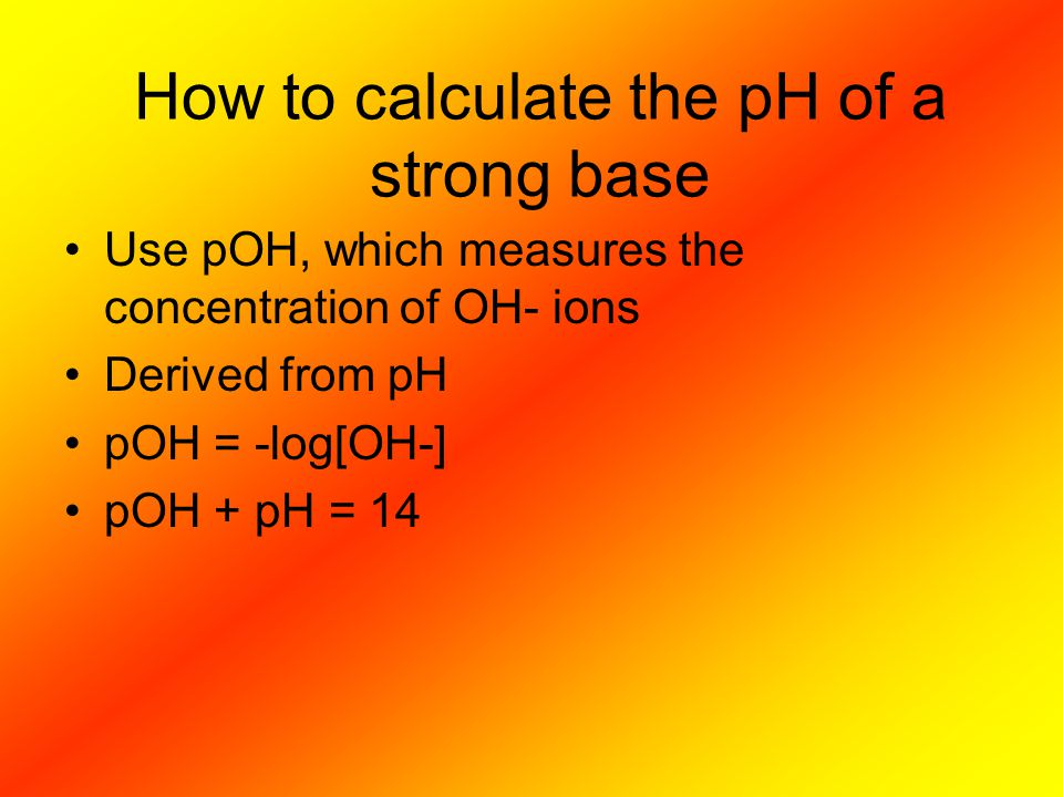 How to calculate the pH of a strong base