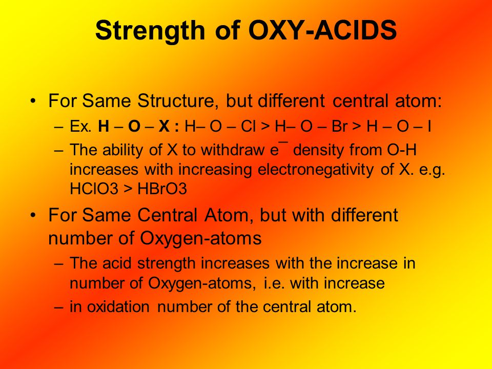 Strength of OXY-ACIDS For Same Structure, but different central atom: