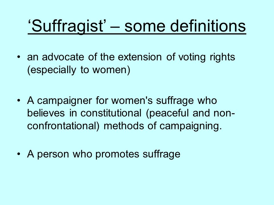 'Suffragist' – some definitions
