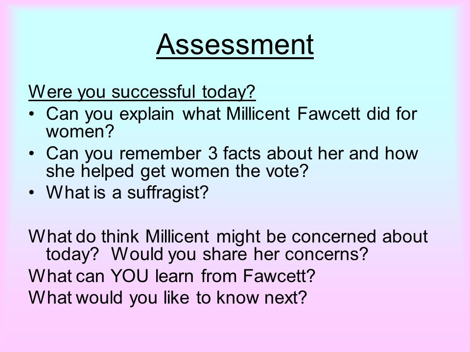 Assessment Were you successful today