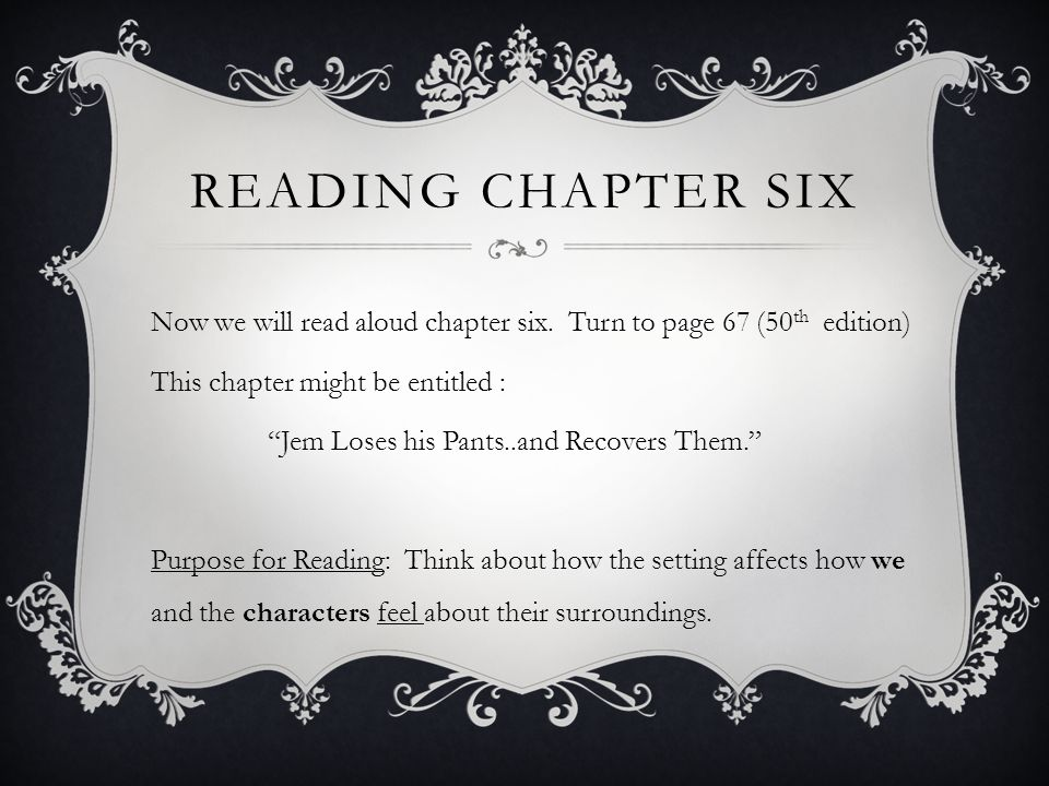 Reading chapter six