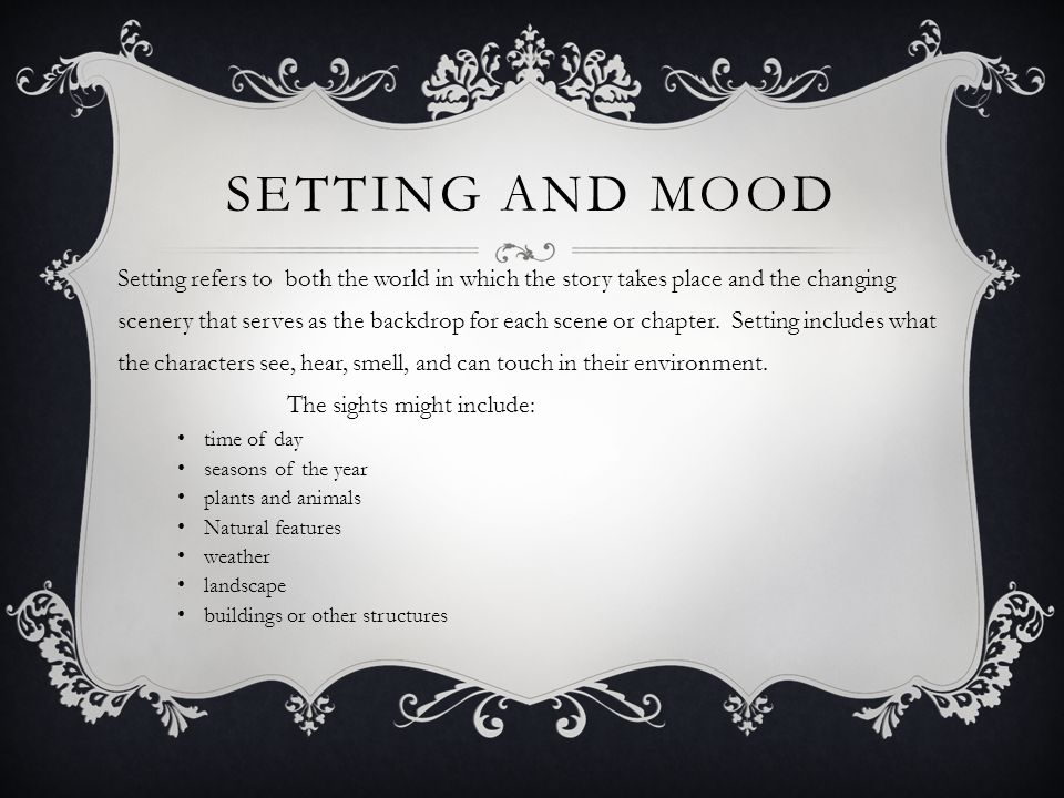 Setting and mood