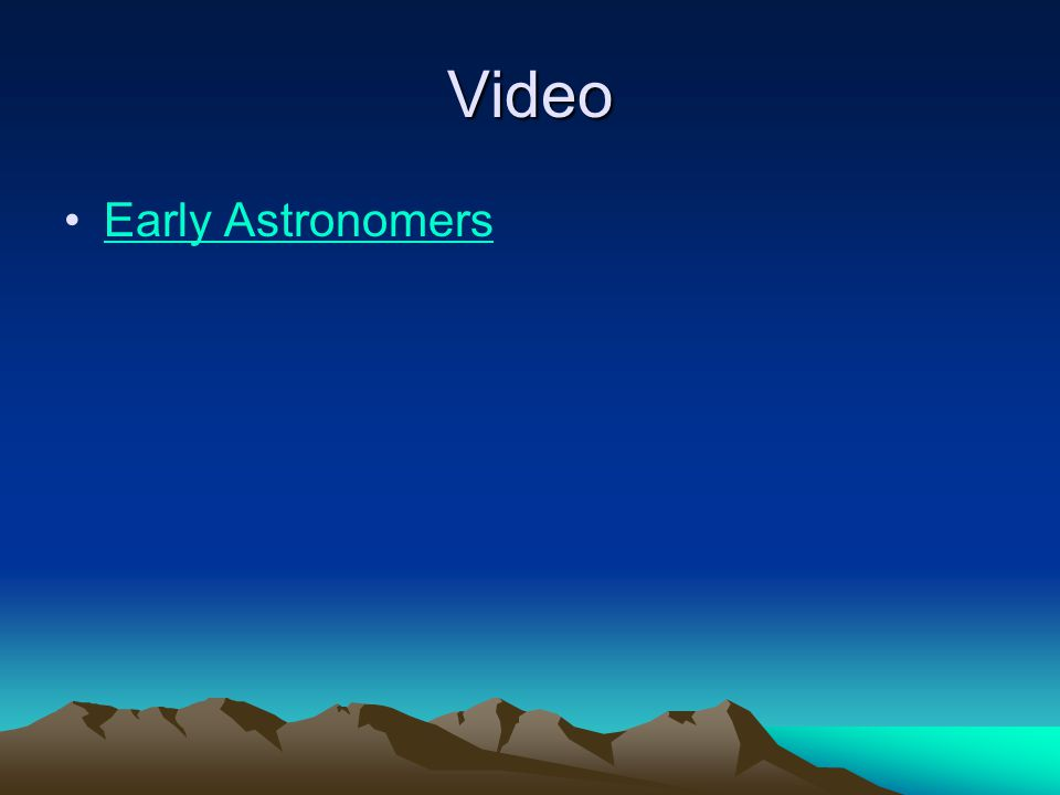 Video Early Astronomers