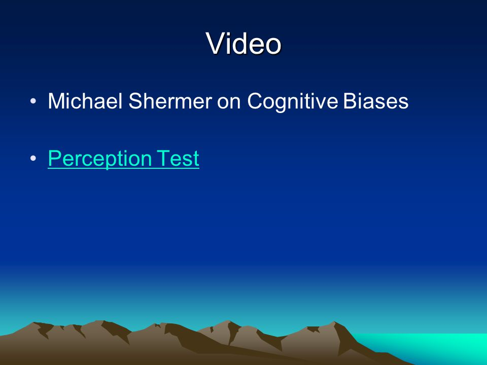 Video Michael Shermer on Cognitive Biases Perception Test