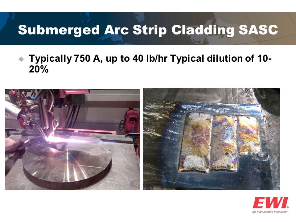 Submerged Arc Strip Cladding SASC